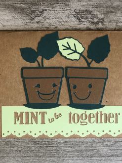Mint to be together Card